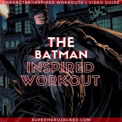 The Batman Inspired Workout Routine (1)