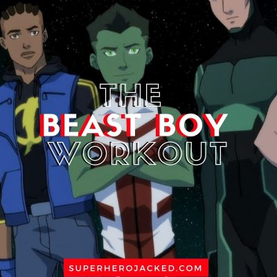The Beast Boy Workout Routine