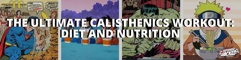 The Ultimate Calisthenics Workout_ Diet and Nutrition