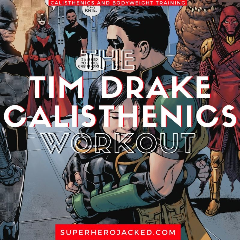 Tim Drake Calisthenics Workout