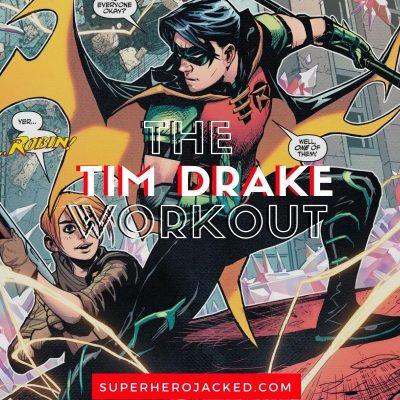 Tim Drake Workout Routine