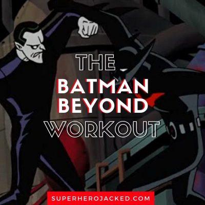 Batman Beyond Workout Routine