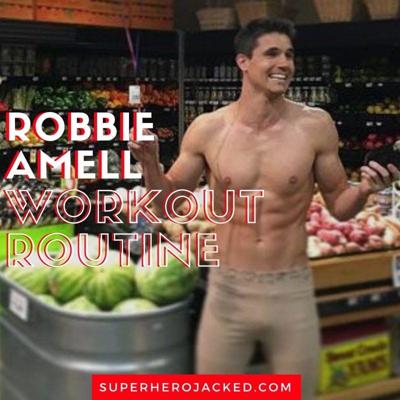 Robbie Amell Workout Routine (1)