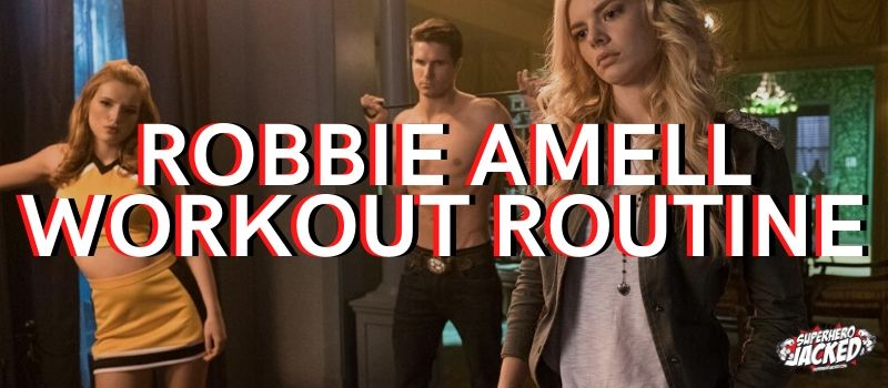 Robbie Amell Workout