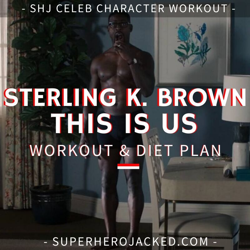 Sterling K. Brown This Is Us Workout