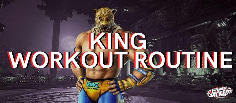 King Workout Routine