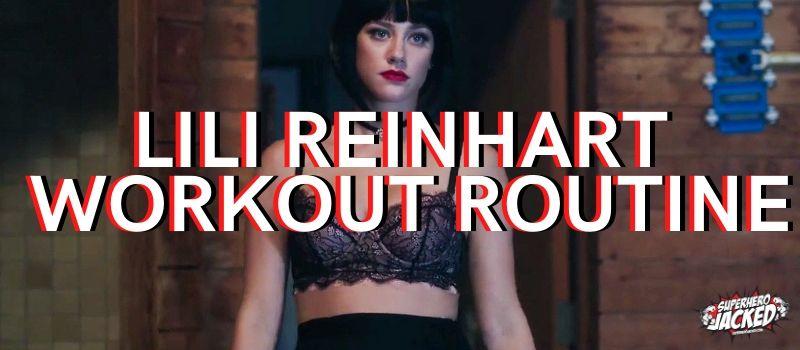 Lili Reinhart Workout Routine