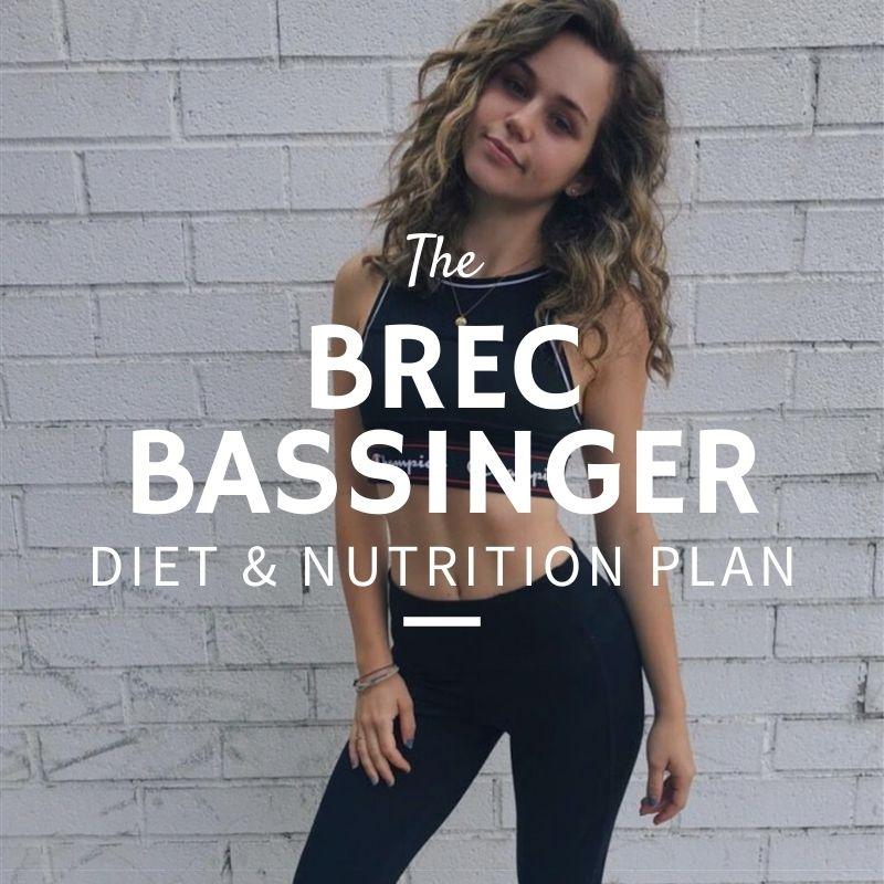 Brec Bassinger Diet and Nutrition