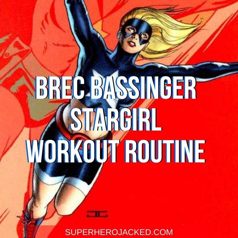 Brec Bassinger Stargirl Workout