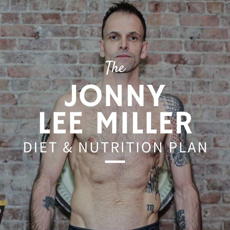 Jonny Lee Miller Diet and Nutrition