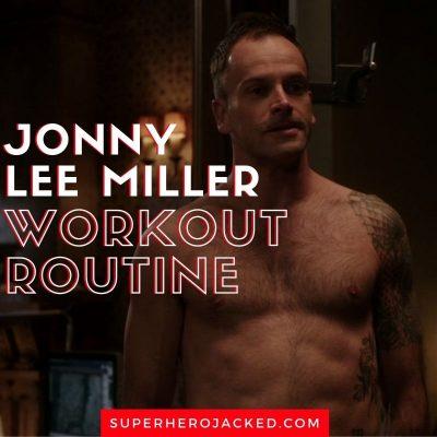 Jonny Lee Miller Workout