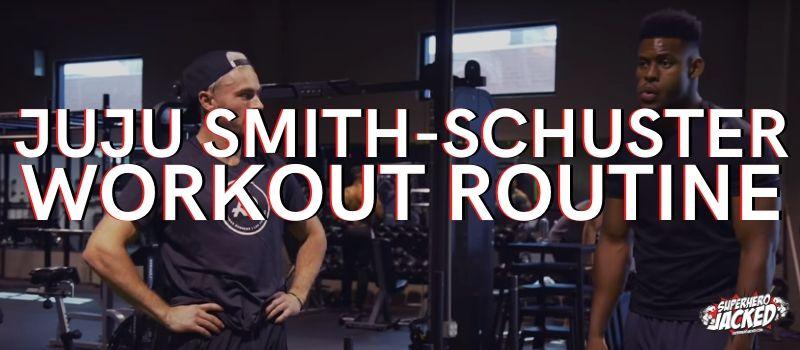 Juju Smith-Schuster Workout Routine