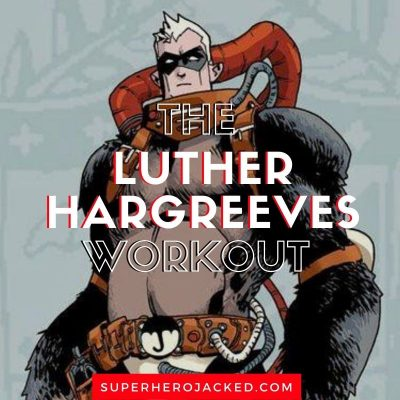 Luther Hargreeves Workout