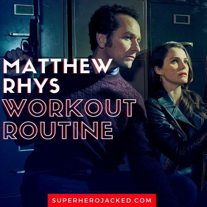 Matthew Rhys Workout