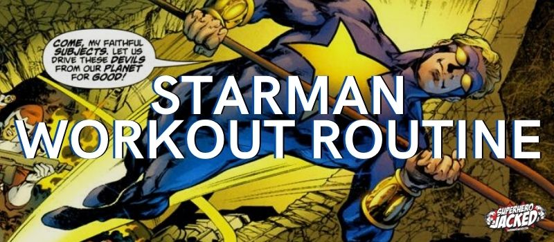 Starman Workout Routine