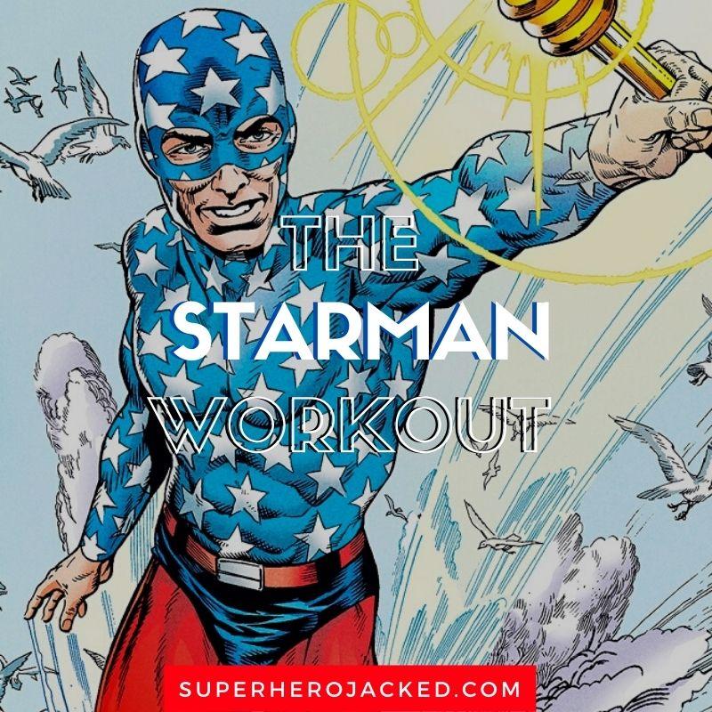 Starman Workout