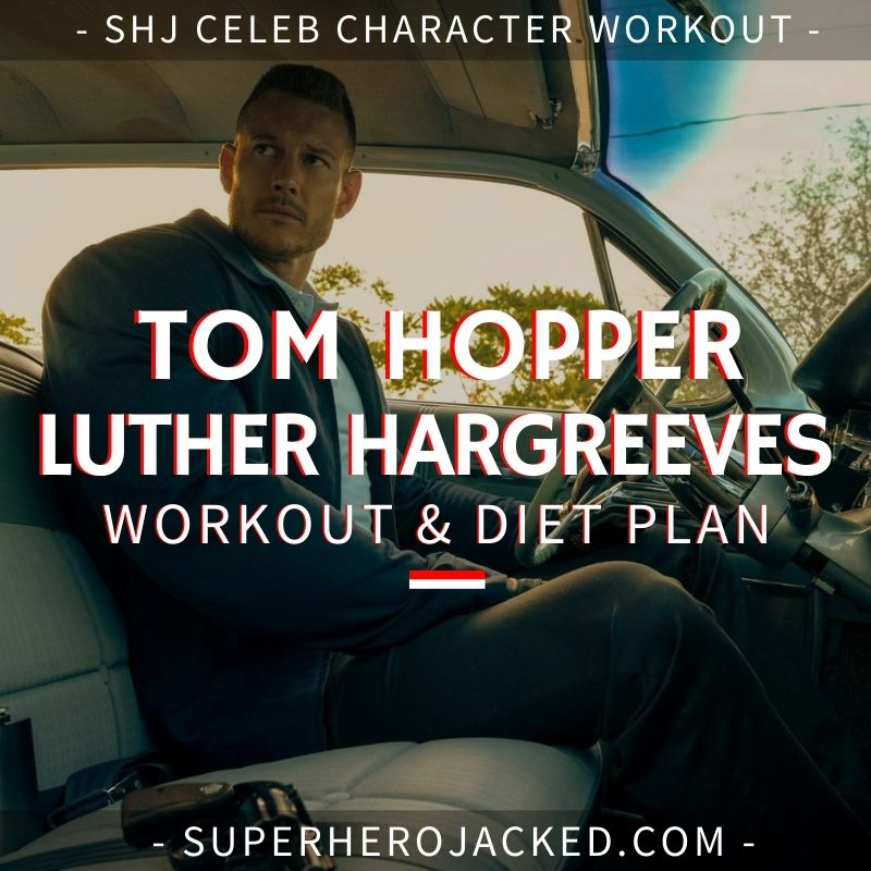 Tom Hopper Luther Workout Routine