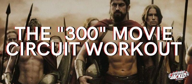 300 Movie Workout