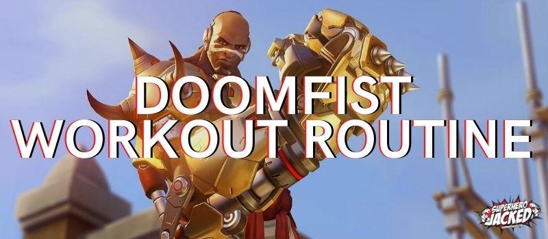 Doomfist Workout
