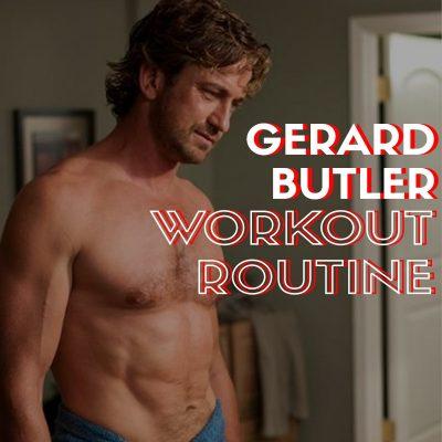Gerard Butler Workout