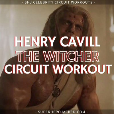 Henry Cavill The Witcher Workout