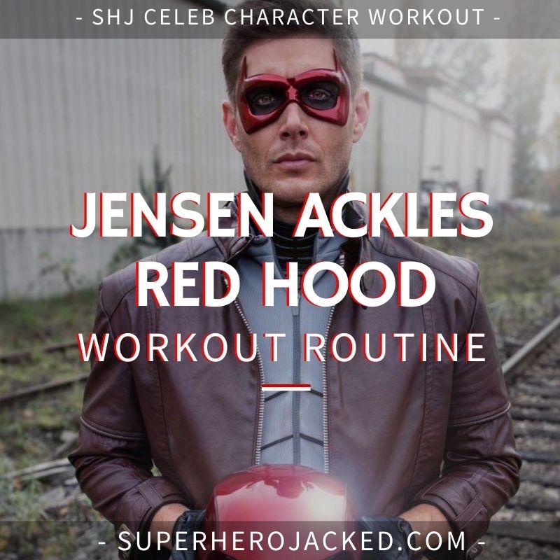 Jensen Ackles Red Hood Workout
