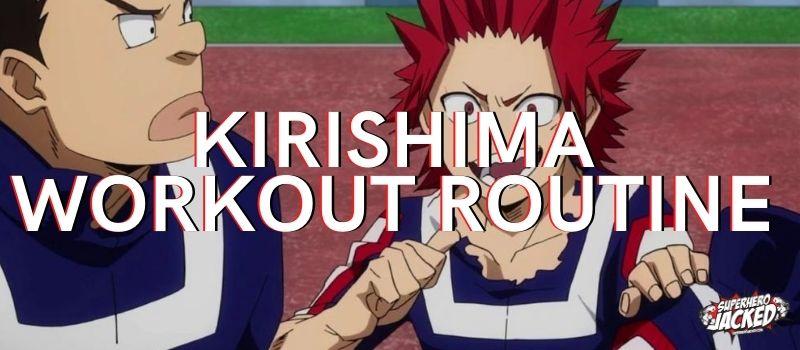 Kirishima Workout Routine