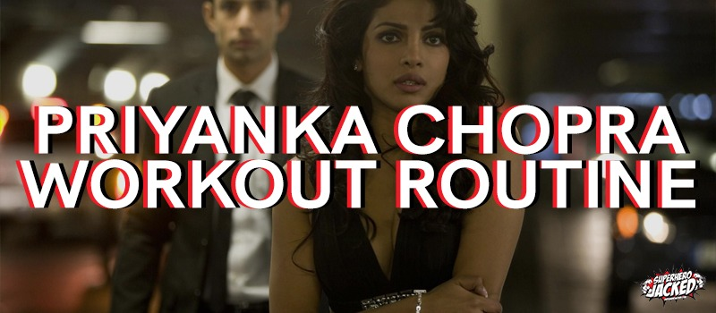 Priyanka Chopra Workout Routine