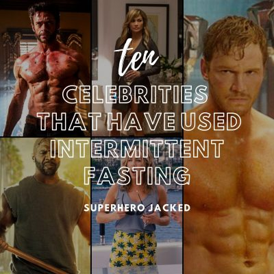 Ten Celebs That Use Intermittent Fasting