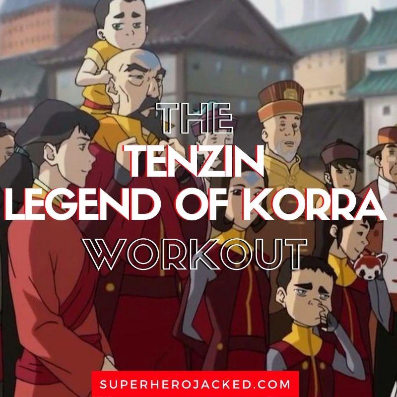 Tenzin Legend of Korra Workout Routine