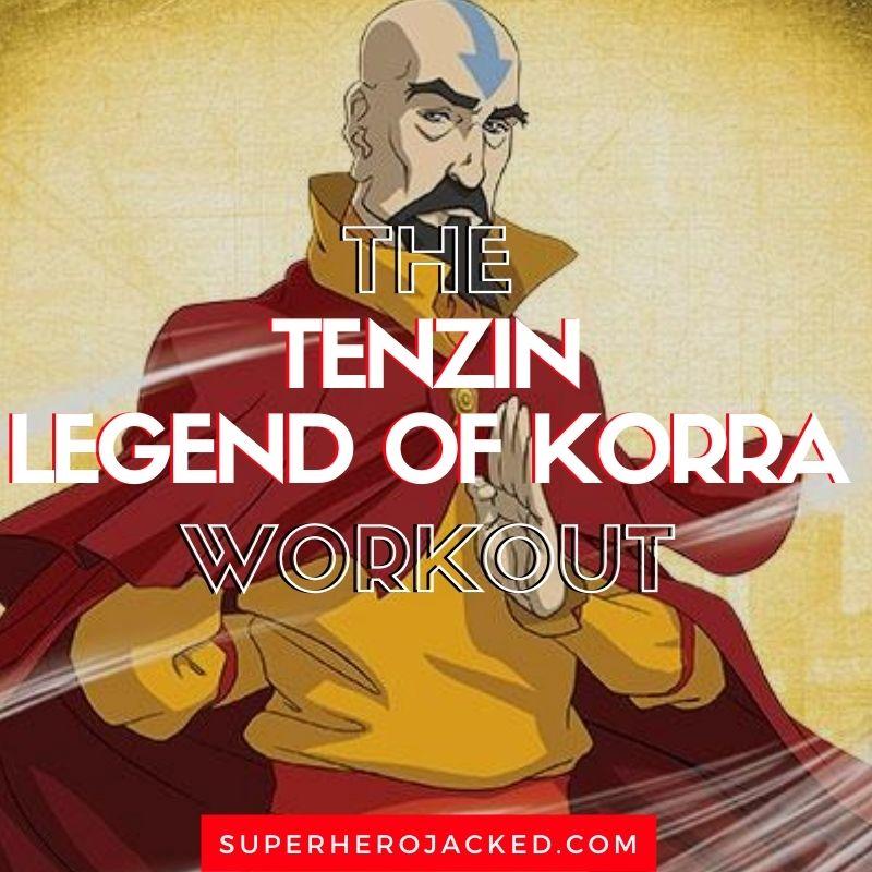 Tenzin Workout Routine