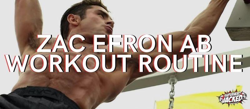 Zac Efron Ab Workout