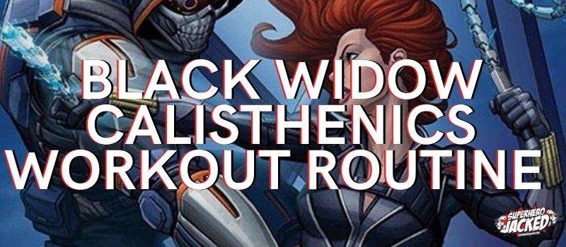 Black Widow Calisthenics Workout Routine