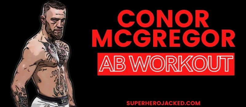 Conor McGregor Ab Workout