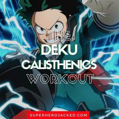 Deku Calisthenics Workout