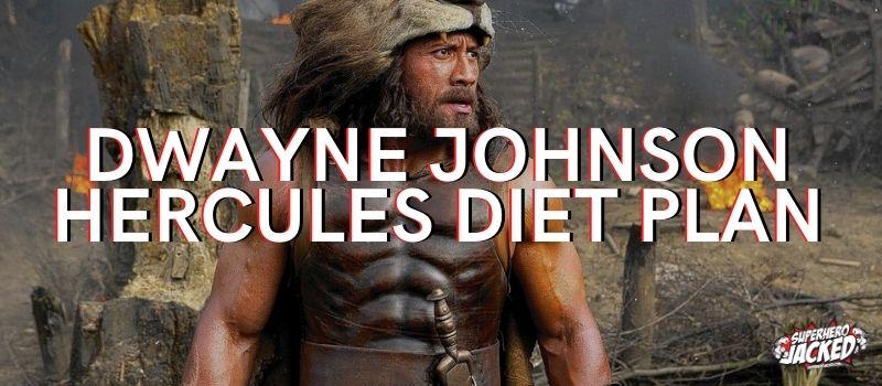 Dwayne Johnson Hercules Diet Plan