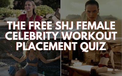 Female Celebrity Workout Placement Quiz
