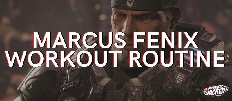 Marcus Fenix Workout Routine