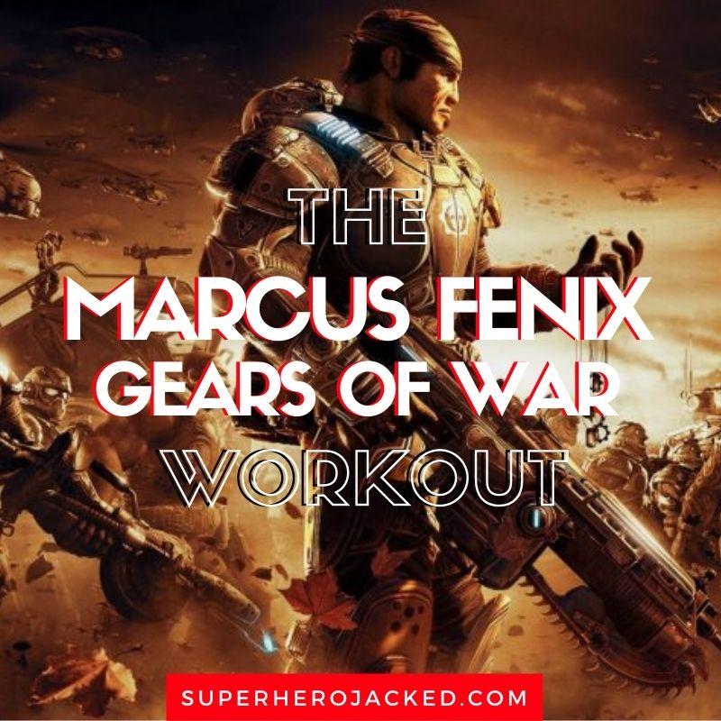 Marcus Fenix Workout