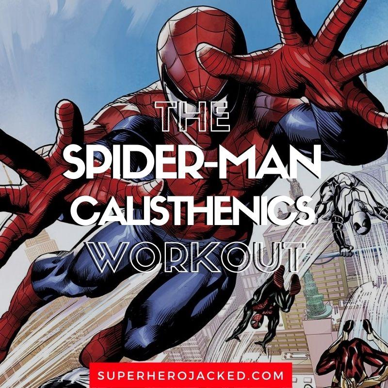 Spider-Man Calisthenics Workout (1)