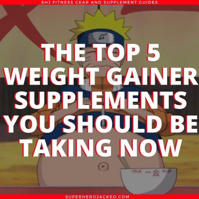 The Top Five Weight Gainer Supplements