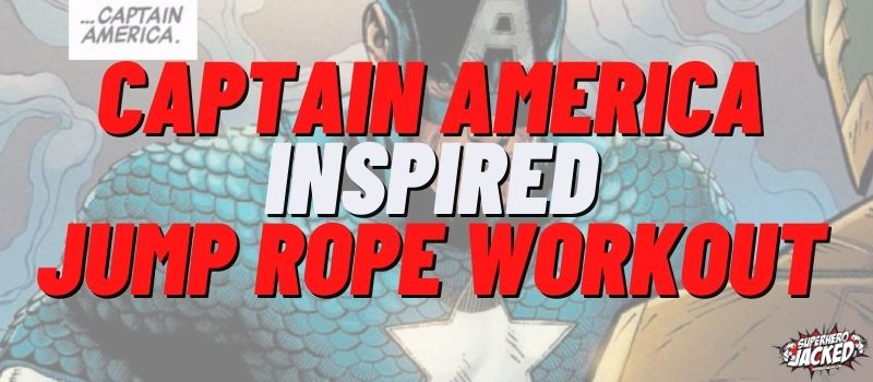 Captain America Inspired Jump Rope Workout