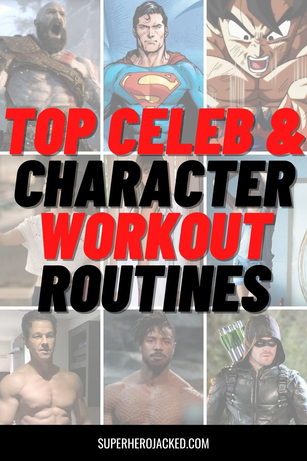 Celebrity and Character Workouts