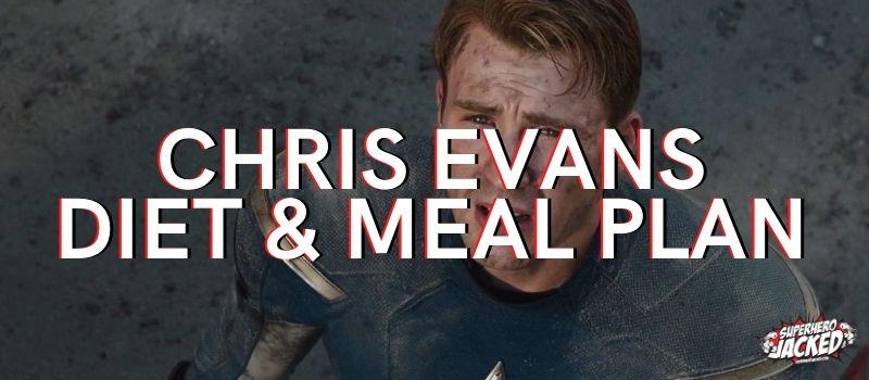 Chris Evans Diet Plan