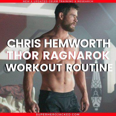 Chris Hemsworth Thor Ragnarok Workout