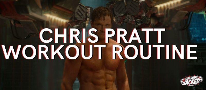 Chris Pratt Workout Routine (1)