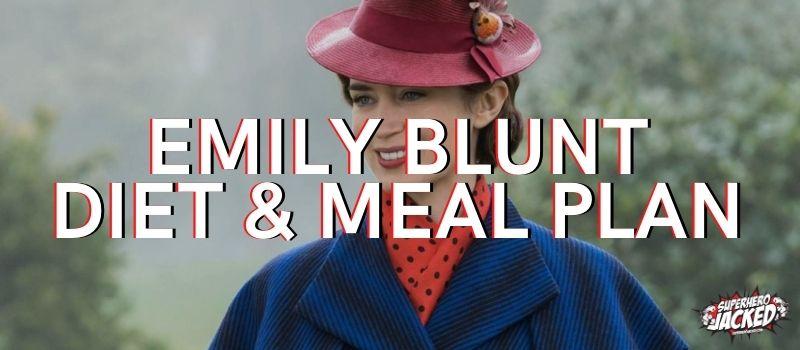 Emily Blunt Diet Plan