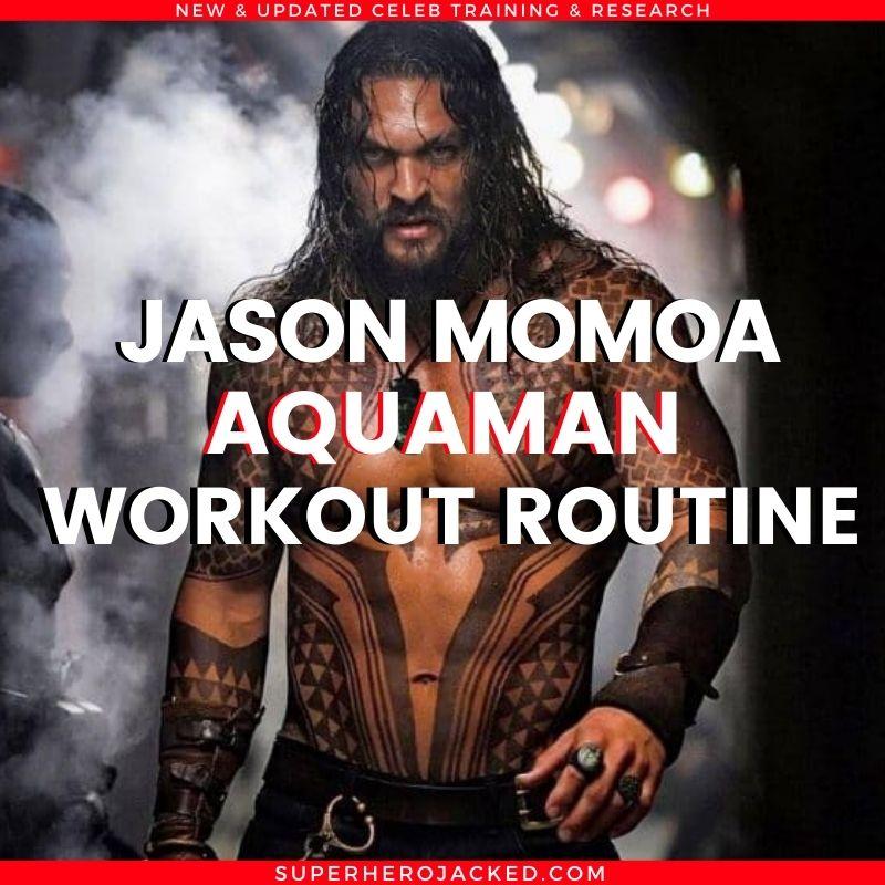 Jason Momoa Aquaman Workout