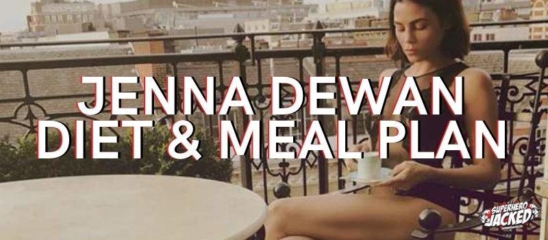 Jenna Dewan Diet Plan