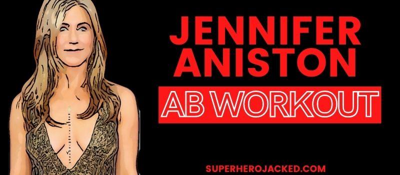 Jennifer Aniston Ab Workout